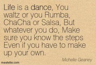 Quotation-Michelle-Geaney-dance-life-Meetville-Quotes-259593